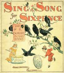 Illustration from Sing a Song for Sixpence (1880) by Randolph Caldecott via Wikimedia Commons
